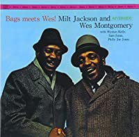 Bags Meets Wes by Milt Jackson & Wes Montgomery (2008-03-04)