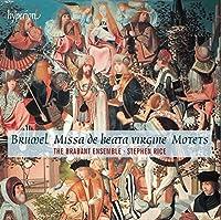 Brumel: Missa de beata virgine, Motets by Brabant Ensemble