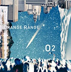 ORANGE RANGE「O2」のCDジャケット