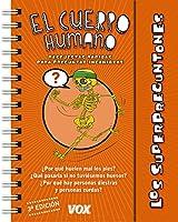 El Cuerpo Humano / the human body (Los Superpreguntones)
