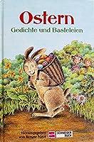 Ostern. Gedichte und Basteleien