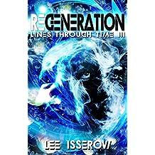 Regeneration (Lines Through Time Book 3)