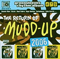 Return of Mudd-Up 2006