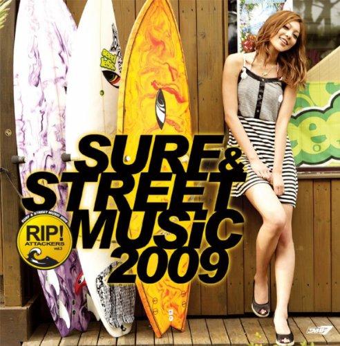 SURF&STREET MUSIC 2009〜RIP ATT...