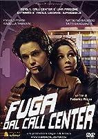 Fuga Dal Call Center [Italian Edition]