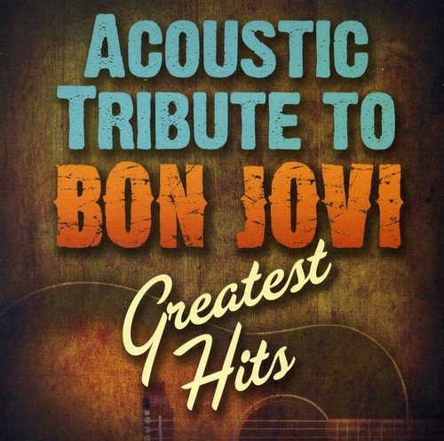 Acoustic Tribute to Bon Jovi's Greatest