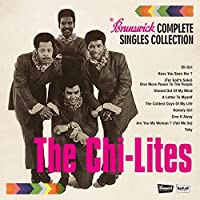 Brunswick Complete Singles A's & B's Collection by Chi-Lites (2015-04-15)