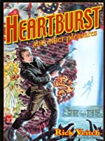 HEARTBURST and other Pleasures