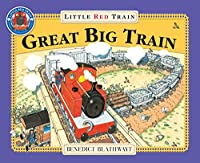 The Great Big Little Red Train