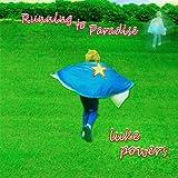 Running to Paradise