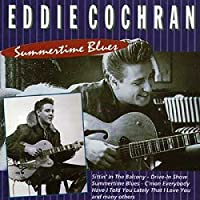 Summertime Blues by EDDIE COCHRAN (2008-01-13)