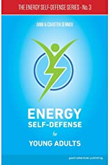 Energy Self-Defense for Young Adults ペーパーバック