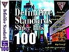Definitive Standards SUPER HITS 100 決定版スタンダード CD4枚組 FCD-005