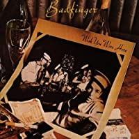 Wish You Were Here by Badfinger (2000-04-25)
