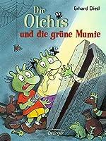 Die Olchis und die gruene Mumie