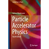 Particle Accelerator Physics (Graduate Texts in Physics) (English Edition)