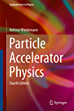 Particle Accelerator Physics (Graduate Texts in Physics) (En…