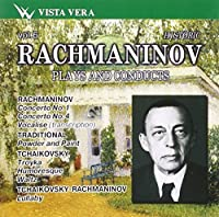 Rachmaninov: Plays & Conducts