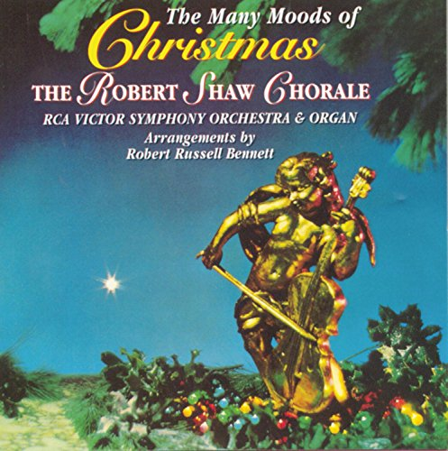 The Many Moods of Christmas/Robert Shaw, RCA Victor Symphony Orchestra and Chorus