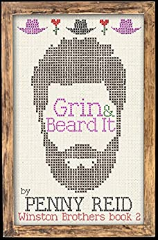 Grin and Beard It (Winston Brothers Book 2) by [Reid, Penny]