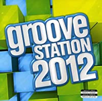 2012 Groove Station