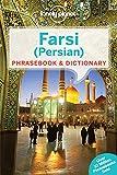 Farsi (Persian) Phrasebook 3/E (Lonely Planet. Farsi (Persian) Phrasebook)