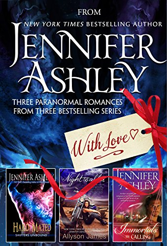 From Jennifer Ashley, With Love: Three Paranormal Romances from Bestselling Series (English Edition)