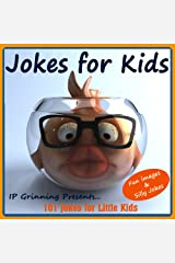 Jokes for Kids! Children's Jokes - Fun Images and Silly Jokes. Short, Funny, Clean and Corny Kid's Jokes - Fun with the Funniest Lame Jokes for all the ... Little Kids (Joke Books for Kids Book 2) Kindle Edition