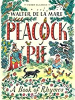 Peacock Pie (Faber Children's Classics)