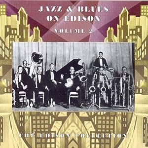 Jazz & Blues on Edison 2