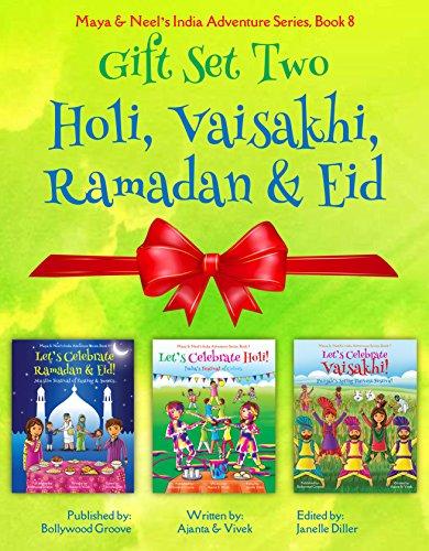 GIFT SET TWO (Holi, Vaisakhi, Ramadan & Eid): Maya & Neel's India Adventure Series, Book 8 (English Edition)