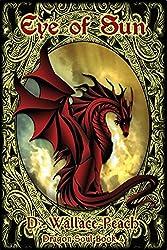 Eye of Sun (Dragon Soul Quartet Book 4) (English Edition)