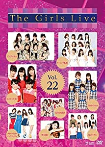 The Girls Live Vol.22 [DVD]