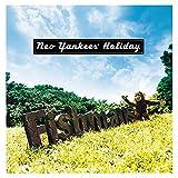 【Amazon.co.jp限定】Neo Yankees' Holiday(メガジャケ付) [Analog]