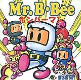 噂のMr.B・Bee