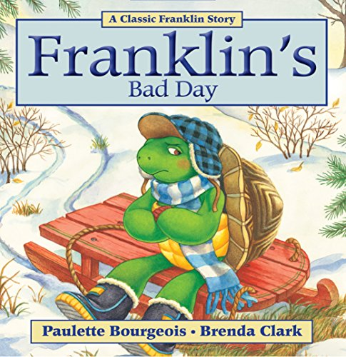 Franklins Bad Day (Classic Franklin Stories)