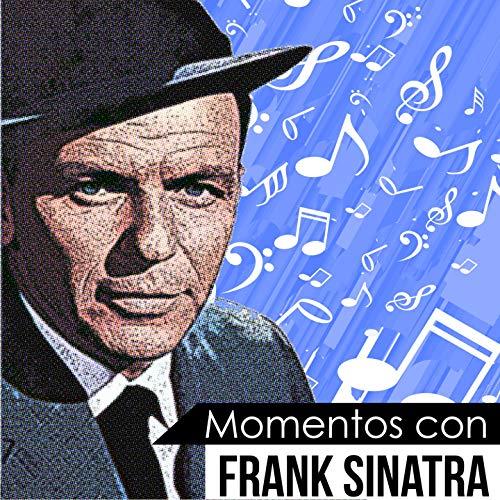 Momentos Con Frank Sinatra