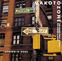 Spring Is Here by MAKOTO OZONE (2014-09-24)