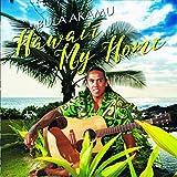 Hawai'i My Home