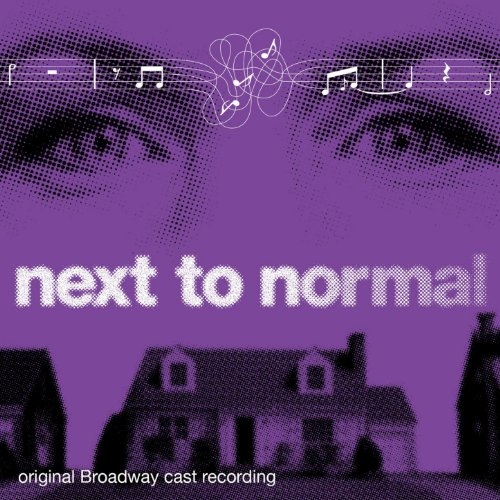 Next to Normal - Original Broadway Cast Recording