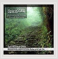 Spiritstep One Beginning Meditation: Relax & Let G