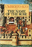 The Name of the Rose (Helen and Kurt Wolff Books)