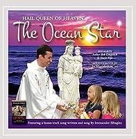 Hail Queen of Heaven the Ocean Star
