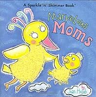 Marvelous Moms (Sparkle 'n' Shimmer)
