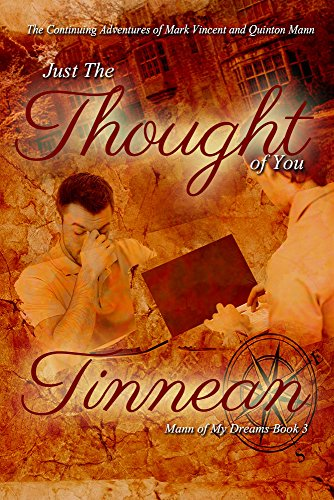 Just the Thought of You: The Continuing Adventures of Mark Vincent and Quinton Mann (Mann of My Dreams Book 3) (English Edition)