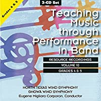 Teaching Music Through Performance In Band Vol.10: North Texas Wind Symphony