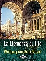 Mozart: LA Clemenza Di Tito in Full Score
