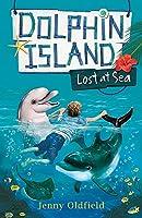 Dolphin Island: Lost at Sea: Book 2