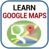 Learn Google Maps