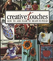 Creative Touches: Memories in the Making Series (Sunset Craft Books)